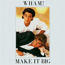 Classic 80s albums- Make It Big (1984)